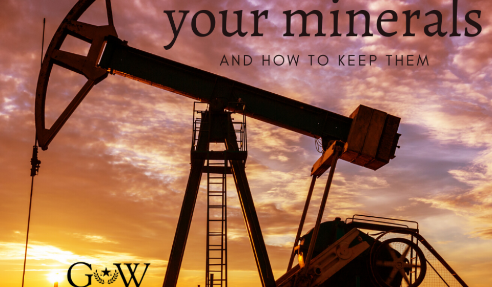 Don't lose your minerals and get the legal help from Graft and Walraven.